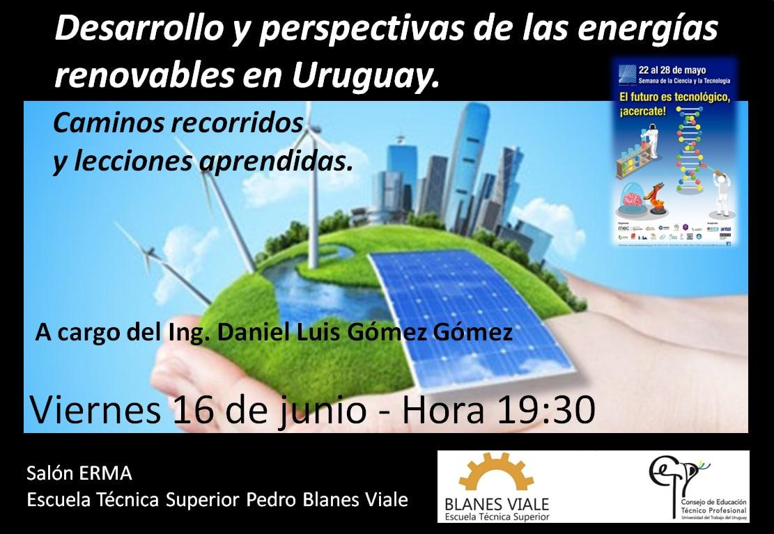 Desarrollo y Perspectivas de las Energías Renovables en Uruguar