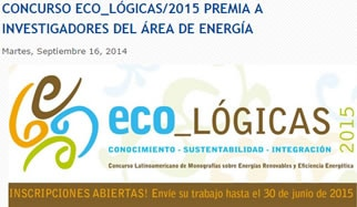 CONCURSO ECO_LÓGICAS/2015 PREMIA A INVESTIGADORES DEL ÁREA DE ENERGÍA